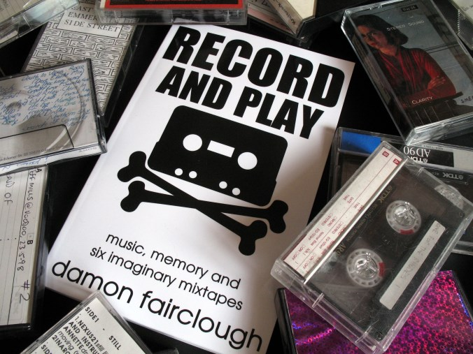 'Record and Play' - a book by Damon Fairclough