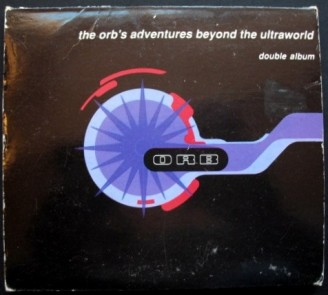 The Orb - 'The Orb's Adventures Beyond The Ultraworld'